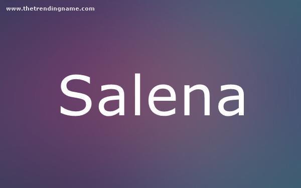 Baby Name Poster For Salena