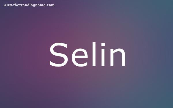 Baby Name Poster For Selin