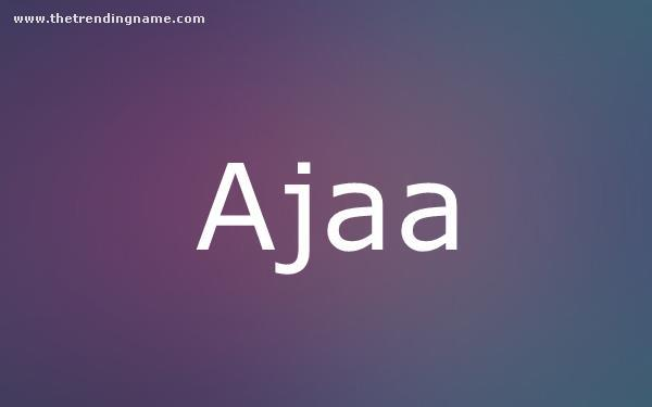 Baby Name Poster For Ajaa