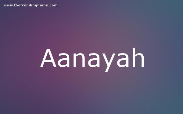 Baby Name Poster For Aanayah