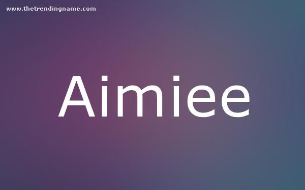 Baby Name Poster For Aimiee