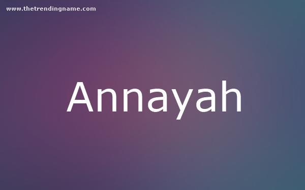 Baby Name Poster For Annayah