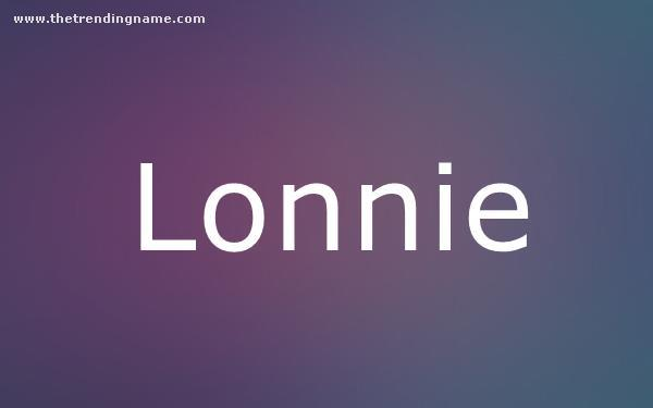 Baby Name Poster For Lonnie