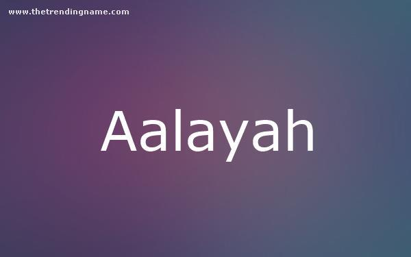 Baby Name Poster For Aalayah