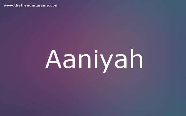 Baby Name Poster For Aaniyah
