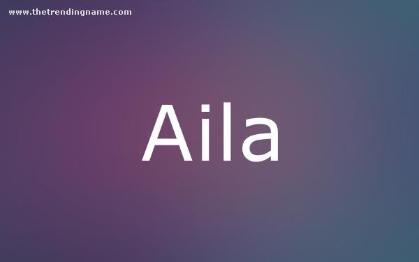 Baby Name Poster For Aila