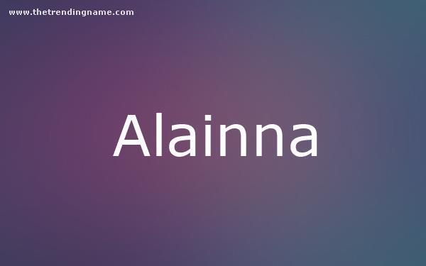Baby Name Poster For Alainna