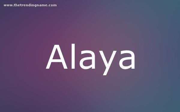 Baby Name Poster For Alaya