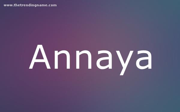 Baby Name Poster For Annaya